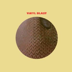 vinyl-blast